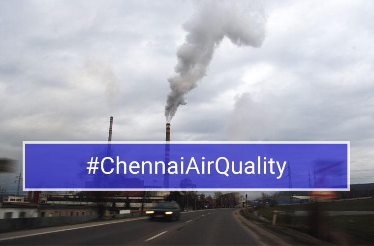 chennai-air-quality Chennai Air Quality - Know what you breathe