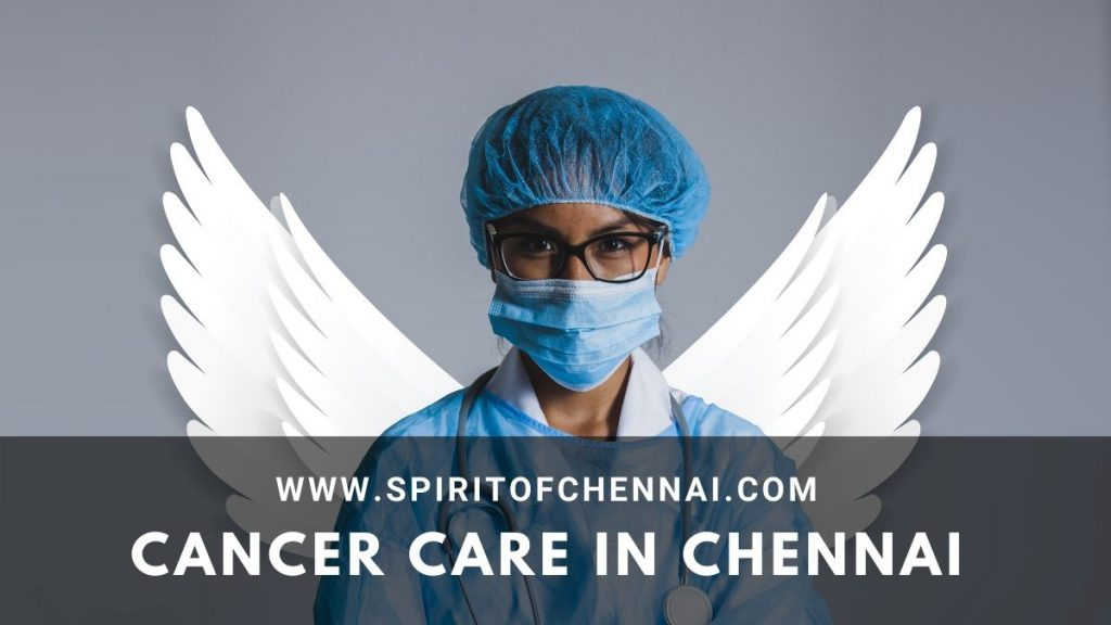 Cancer Care in Chennai
