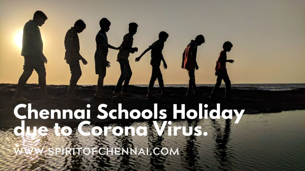 Chennai Corona Virus - School Holiday