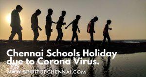 Chennai Corona Virus - School Holiday